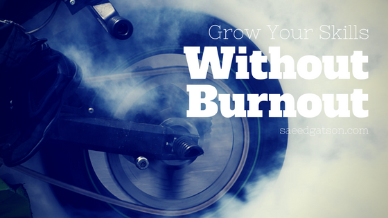 grow without burnout